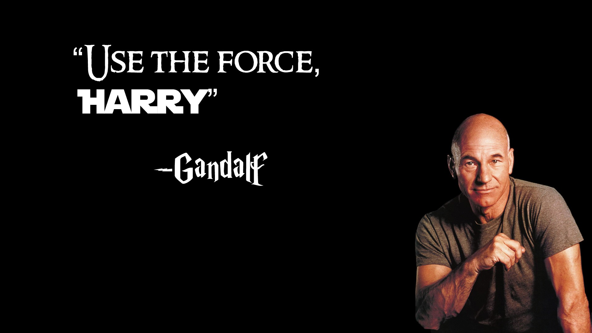 Use the force, Harry -- Gandalf